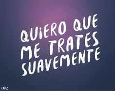 Tratame suavemente~Soda Stereo Soda Stereo, Music Lyrics, My Music, Cute Phrases, Film Music Books, Song Quotes, More Than Words, Life Inspiration, Karaoke