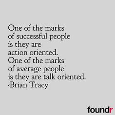 Are you action orientated?  Inspired by @agentsteven by foundrmagazine