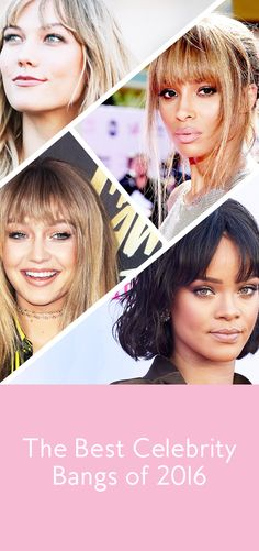 """Should I get bangs?"" These celebrities made us want to say ""yes"" in 2016."