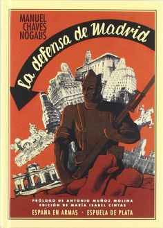 Paz en la tierra a los hombres de buena voluntadManuel Chaves Nogales La defensa de Madrid - Capítulo XIV