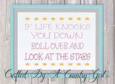 SVG, Cut File, If life knocks  you down roll over and look at the stars, Digital design, cut file, yeti decal, cuttable by CraftsByACountryGirl on Etsy