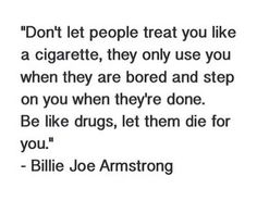 Billie Joe Armstrong citation to be honest I don't really like green day but I love this so much Poem Quotes, True Quotes, Words Quotes, Wise Words, Motivational Quotes, Funny Quotes, Inspirational Quotes, Qoutes, Sayings