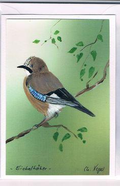 Grüße - Grußkarte - Eichelhäher, handgemalt - ein Designerstück von Vogelmalerin bei DaWanda