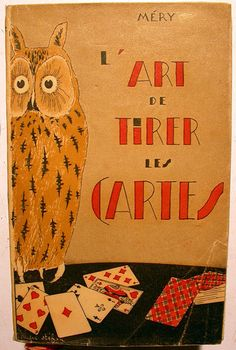 CARTOMANCIE/ART DE TIRER LES CARTES/MERY/1941/GARNIER