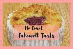 No Count Fakewell Tarts – Weight Watchers Friendly