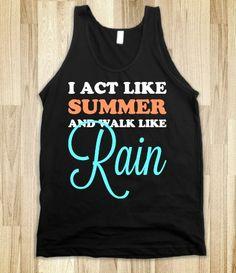 Act Like Summer & Walk Like Rain