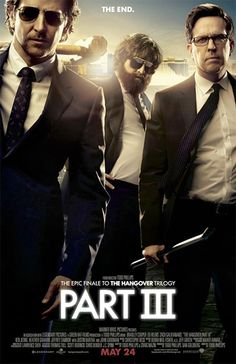 The Hangover 3 - This is such a good film, watched it recently with my boyfriend! Much better than the second one, and perhaps even better than the first one - Still quite similar but completely different at the same time (I know what I mean;-) Brilliant film!