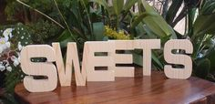 "Wood Letters SWEETS Block 4"" Pine Letters $9.99"