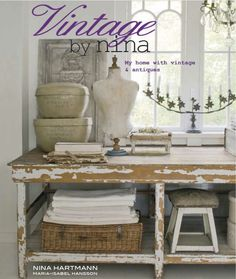 """Great giveaway on www.myfrenchcountryhome.blogspot.com.  Easy to register by just posting a comment.  Beautiful and inspiring blog!  """"The second week in my month of giveaways and I am really thrilled to be able to offer two signed copies of Nina Hartmann's beautiful book Vintage by Nina."""""""