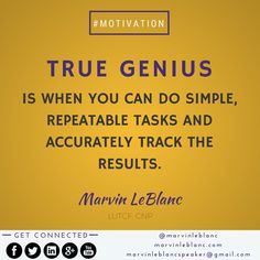 For more Marvelous Quotes, visit marvinleblanc.com. Peace, Love and Gumbo to you all! #leadership #motivation #speaker