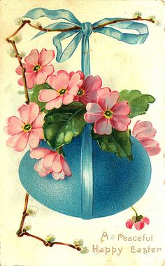 A PEACEFUL HAPPY EASTER pussy-willow left & pink polyanthus over blue egg hanging from same coloured ribbon Valentine's Day Greeting Cards, Vintage Greeting Cards, Vintage Postcards, Easter Art, Easter Crafts, Vintage Easter, Vintage Holiday, Decoupage, Diy Ostern