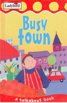 Ladybird - Busy Town - A Talkabout Book - Hardcover - S/Hand