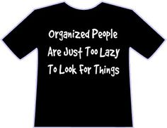 Organized People are Lazy (and that's a GOOD thing!) #AdriansCrazyLife #Clutter