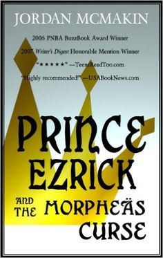 Prince Ezrick and the Morpheäs Curse - Kindle edition by Jordan McMakin. Children Kindle eBooks @ Amazon.com.