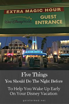 Five things you should do the night before to help you wake up early on your Disney vacation.