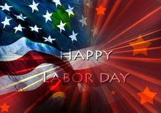 Happy Labor Day 2015