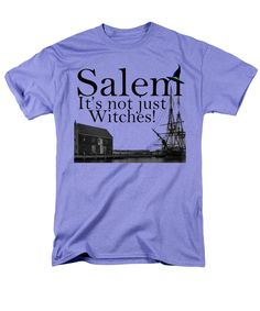 Salem Its not just for witches T-Shirt