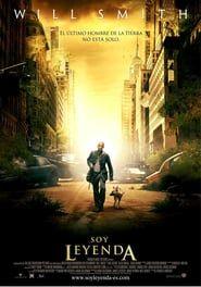 Soy Leyenda I Am Legend Movie Posters Free Movies Online