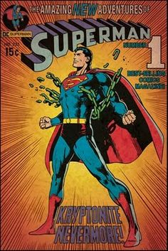 """An amazing poster of DC Comics superhero supreme - Superman! The Neal Adams cover from """"Kryptonite Nevermore. Check out the rest of our super selection of Superman posters! Need Poster Mounts. Poster Superman, Superman Comic Books, Best Comic Books, Comic Poster, Superman Logo, Vintage Comic Books, Vintage Comics, Comic Book Heroes, Comic Books Art"""