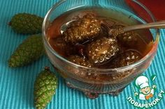 Варенье из сосновых шишек.       Сахар — 1 кг     Вода — 1,5 л     Шишки сосновые — 800 г
