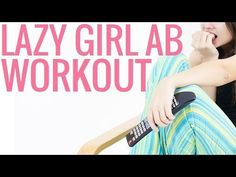 Lazy Girl Ab Workout - Christina Carlyle