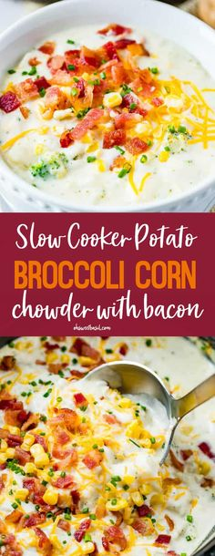 dinner was perfect, so we couldn't wait to share this recipe for Slow Cooker Potato Broccoli Corn Chowder with Bacon!Tonight's dinner was perfect, so we couldn't wait to share this recipe for Slow Cooker Potato Broccoli Corn Chowder with Bacon! Slow Cooker Corn Chowder, Bacon Corn Chowder, Slow Cooker Soup, Slow Cooker Recipes, Crockpot Recipes, Chowder Soup, Bacon Cooker, Chowder Recipes, Easy Soup Recipes