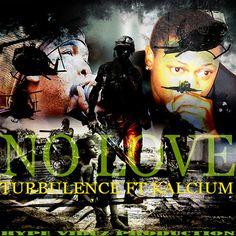 Turbulence feat. Kalcium - No Love (Hype Vibez Production) ---> http://j.mp/1eStxWb