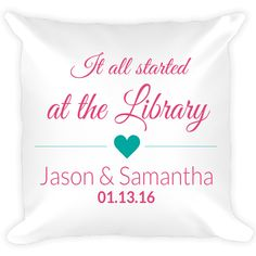 Remember where you first met your love? Put it on a pillow! All words are able to be customized. Any field can be left blank if not applicable. Printed on high quality 100% spun polyester pillow. Measures 16″ sq. Pillow case is machine washable in cold water. Gentle Cycle – Mild Detergent – Do Not …