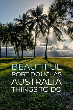 Best Things to See in Port Douglas / Ideas for Port Douglas, Australia Coast Australia, Queensland Australia, Australia Travel, Whats Open, Sydney, Stuff To Do, Things To Do, Australian Photography, Daintree Rainforest