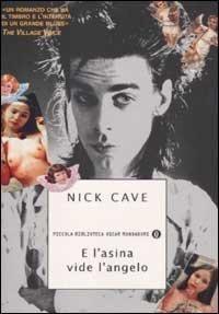 #1989 E l'asina vide l'angelo, #NickCave