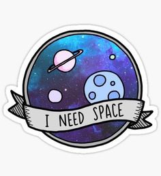 """I Need Space"" Sticker Decal - Mercari: The Selling App"