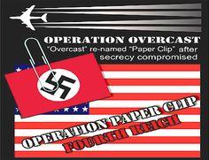 """Operaţiunea """"Paperclip""""  sau altfel spus """"Agrafa de birou"""" ____ """"Paperclip"""" înseamnă agrafă de birou. Un nume inofensiv sub care se ascunde una dintre cele mai mari minciuni ale secolului 20. Peste1.600 de oameni de ştiinţă nazişti au fost duşi în SUA după cel de-al doilea război mondial spre a crea un al patrulea Reich – unul la scară mondială, de data aceasta! (citeşte întregul articol pe blog: http://geea2012.blogspot.com/2015/02/operatiunea-paperclip-sau-altfel-spus.html"""