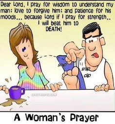 a womans prayer funny quotes woman quote lol funny quote funny quotes humor