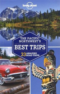 Lonely Planet Pacific Northwest's Best Trips (Regional Guide) « LibraryUserGroup.com – The Library of Library User Group