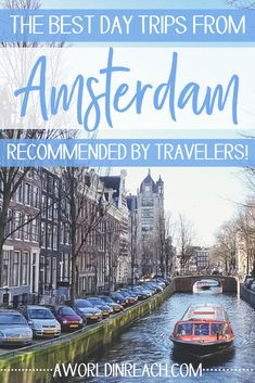 Wondering what the best day trips from Amsterdam are? Look no further than this post, a comprehensive round-up of traveler's favorite day trips from Amsterdam! Backpacking Europe, Europe Travel Guide, Travel Guides, Travel Destinations, Travel Info, Utrecht, Rotterdam, Day Trips From Amsterdam, Amsterdam Travel