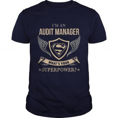 AUDIT MANAGER  WHAT IS YOUR SUPERPOWER #jobs #tshirts #AUDIT #gift #ideas #Popular #Everything #Videos #Shop #Animals #pets #Architecture #Art #Cars #motorcycles #Celebrities #DIY #crafts #Design #Education #Entertainment #Food #drink #Gardening #Geek #Hair #beauty #Health #fitness #History #Holidays #events #Home decor #Humor #Illustrations #posters #Kids #parenting #Men #Outdoors #Photography #Products #Quotes #Science #nature #Sports #Tattoos #Technology #Travel #Weddings #Women