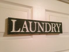 Laundry Sign-Customized Rustic Hand Painted Distressed Wood Sign by ItzyBitzyDezign on Etsy https://www.etsy.com/listing/223855027/laundry-sign-customized-rustic-hand