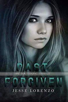Tome Tender: Past Forgiven by Jesse Lorenzo (Marked Series, #3)...