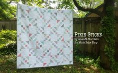 Pixie Sticks Quilt « Moda Bake Shop