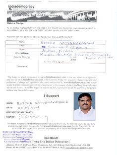 Botcha Satyanarayana has pledged to use www.Indiademocracy.com to connect with people.