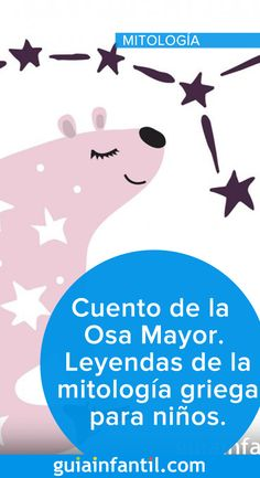 Leyendas de la mitología griega para niños Share with your children the beautiful story of the Big Dipper, a legend of Greek mythology about the stars Big Dipper, Baby Album, Sistema Solar, Greek Mythology, Kids Education, Little Babies, Toddler Activities, Baby Names, Kids Learning