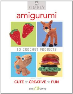 Simply Amigurumi 10 Crochet Projects Simply Pamphlet -- Details can be found by clicking on the image.