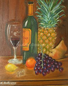 """""""Fruit and Wine"""" by Nuala Holloway - Oil on Canvas Irish Art, Still Life, Oil On Canvas, Wine, Fruit, Painting, Painting Art, Paintings, Painted Canvas"""