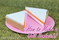 How to make a sandwich for dolls