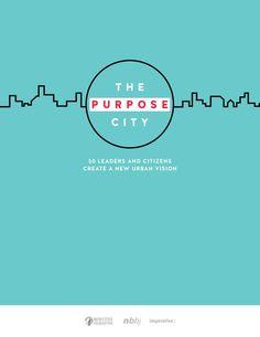 The Purpose City Report