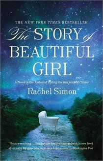The Story of Beautiful Girl is in line to be read this summer.