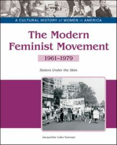 an overview of the womens liberation movement during the 20th century Read the full-text online edition of the women's liberation movement in  this  introduction to the movement provides not only a narrative overview, but also a   of the history of feminism across the landscape of twentieth-century america.