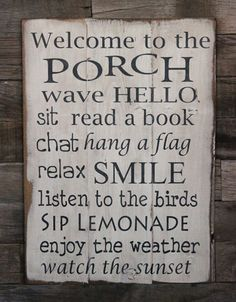 Welcome to the porch.
