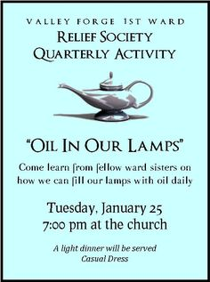 Women of Faith, Virtue, Vision, & Charity: January 2011 3 sisters speak on how we can fill our lamps with oil daily. Relief Society Lessons, Relief Society Activities, Enrichment Activities, Church Activities, Lds, Birthday Activities, Visiting Teaching, Teaching Kids, Thing 1