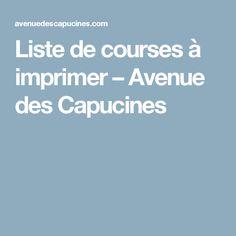 Liste de courses à imprimer – Avenue des Capucines